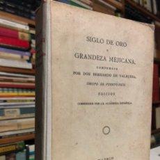 Libros antiguos: SIGLO DE ORO Y GRANDEZA MEJICANA, COMPUESTO POR BALBUENA, BERNARDO DE. MADRID: IBARRA, 1821.. Lote 154330626