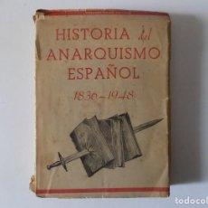 Libros antiguos: LIBRERIA GHOTICA. EDUARDO COMIN. HISTORIA DEL ANARQUISMO ESPAÑOL1836-1948.DEDICATORIA DEL AUTOR.RARO. Lote 154350206