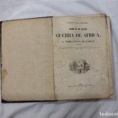 Libros antiguos: DIARIO DE UN TESTIGO DE LA GUERRA DE AFRICA 1860. Lote 154557238