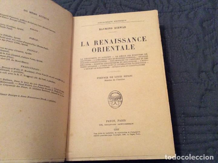 Libros antiguos: El Renacimiento oriental por Raymond Schwab Publicado por Payot, 1950. 1.ª Edición. Muy escaso - Foto 2 - 154820998