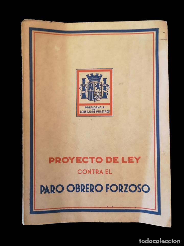 PROYECTO DE LEY CONTRA EL PARO OBRERO FORZOSO, 1935 (Libros antiguos (hasta 1936), raros y curiosos - Historia Moderna)