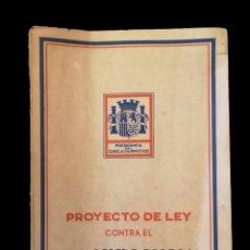 Libros antiguos: PROYECTO DE LEY CONTRA EL PARO OBRERO FORZOSO, 1935. Lote 155591762