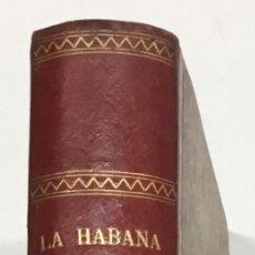 Libros antiguos: LA HABANA POR FUERA. CUADROS DE LA VIDA CUBANA. - GUERRERO, TEODORO. 1866.. Lote 123198654