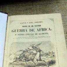 Alte Bücher - diario de un testigo de la guerra de africa, pedro antonio de alarcon, 1859, primera edicion - 158019254