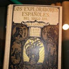 Libros antiguos: LOS EXPLORADORES ESPAÑOLES DEL SIGLO XVI, ED. 1939, POR LUMMIS.. Lote 159157894