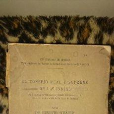 Libros antiguos: EL CONSEJO REAL Y SUPREMO DE LAS INDIAS. Lote 156988304