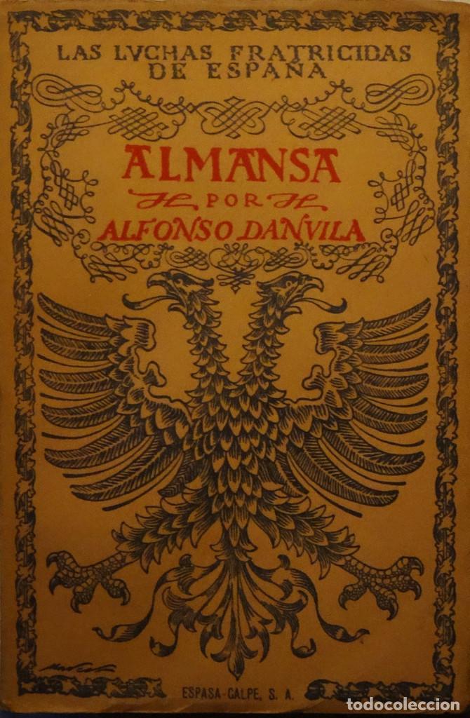 ALMANSA - ALFONSO DANVILA (Libros antiguos (hasta 1936), raros y curiosos - Historia Moderna)