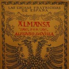 Libros antiguos: ALMANSA - ALFONSO DANVILA. Lote 159323446