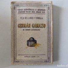 Libros antiguos: LIBRERIA GHOTICA. FELIX DE LLANOS Y TORRIGLIA. GERMÁN GAMAZO.EL SOBRIO CASTELLANO. 1942.. Lote 159556242