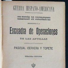 Libros antiguos: GALICIA.FERROL.CUBA.'DOCUMENTOS ESCUADRA DE OPERACIONES DE LAS ANTILLAS' CERVERA Y TOPETE + 3 OBRAS. Lote 159898598