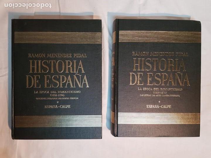 HISTORIA DE ESPAÑA DE RAMÓN MENÉNDEZ PIDAL, TOMO XXXV (I,II) LA EPOCA DEL ROMATICISMO ESPASA-CALPE (Libros antiguos (hasta 1936), raros y curiosos - Historia Moderna)