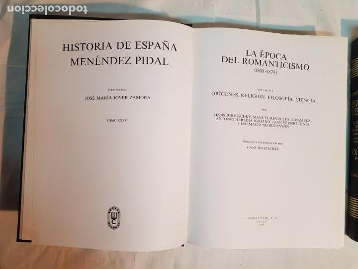 Libros antiguos: HISTORIA DE ESPAÑA DE RAMÓN MENÉNDEZ PIDAL, TOMO XXXV (I,II) LA EPOCA DEL ROMATICISMO ESPASA-CALPE - Foto 3 - 160476678