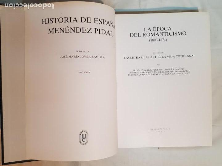 Libros antiguos: HISTORIA DE ESPAÑA DE RAMÓN MENÉNDEZ PIDAL, TOMO XXXV (I,II) LA EPOCA DEL ROMATICISMO ESPASA-CALPE - Foto 14 - 160476678
