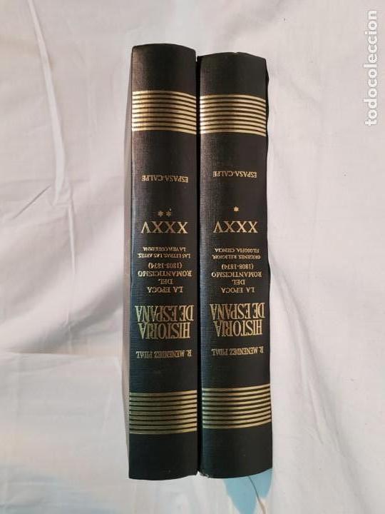Libros antiguos: HISTORIA DE ESPAÑA DE RAMÓN MENÉNDEZ PIDAL, TOMO XXXV (I,II) LA EPOCA DEL ROMATICISMO ESPASA-CALPE - Foto 2 - 160476678