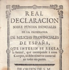 Alte Bücher - REAL DECLARACION SOBRE PUNTOS ESENCIALES DE LA ORDENANZA DE MILICIAS PROVINCIALES. 1767 - 161661318