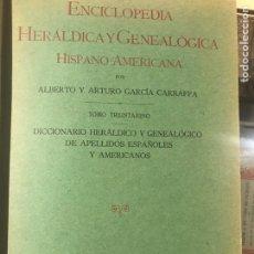 Libros antiguos: ENCICLOPEDIA HERÁLDICA Y GENEALÓGICA HISPANOAMERICANA POR GARCÍA GARRAFFA GRAN ENCUADERNACION. Lote 161831509