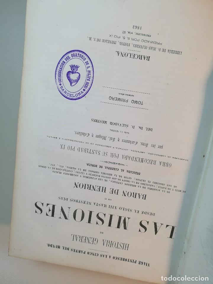 Libros antiguos: HISTORIA GENERAL DE LAS MISIONES POR EL BARON HENRION TOMO I. 1863 - Foto 19 - 163701986
