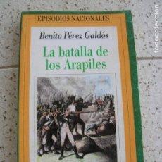 Libros antiguos: LIBRO DE BENITO PEREZ GALDOS LA BATALLA DE LOS ARAPILES HISTORIA 16. Lote 164039606