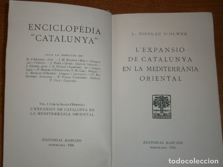 L'EXPANSIÓ DE CATALUNYA EN LA MEDITERRANEA ORIENTAL. AÑO 1926 (Libros antiguos (hasta 1936), raros y curiosos - Historia Moderna)