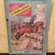 Libri antichi: LA GUERRA DE ÁFRICA. EPISODIOS CÉLEBRES DE ESPAÑA. TOMO ÚNICO. MUY RARO. Lote 165413046
