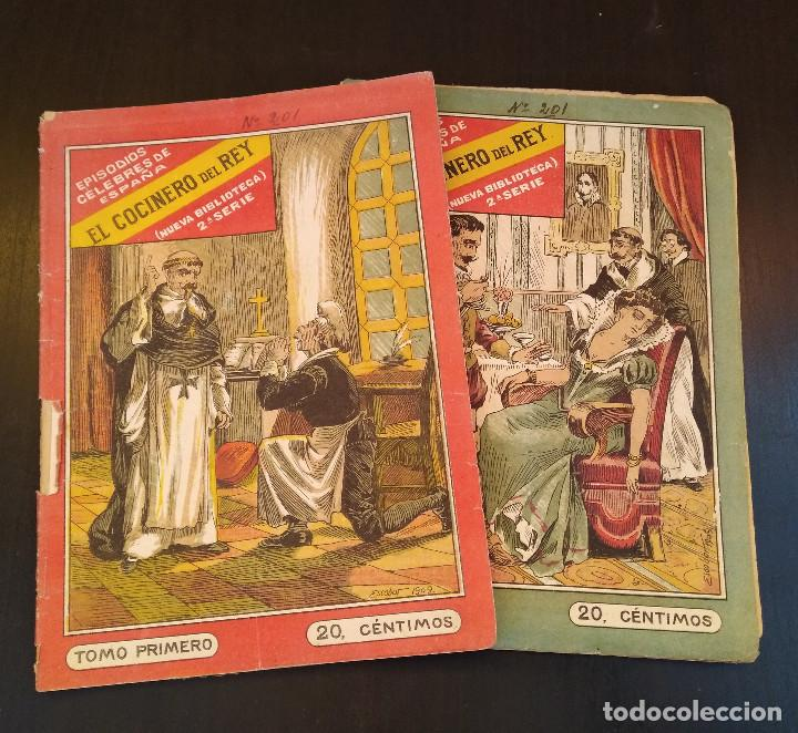 EL COCINERO DEL REY. EPISODIOS CÉLEBRES DE ESPAÑA. 2 TOMOS. COMPLETO. MUY RARO (Libros antiguos (hasta 1936), raros y curiosos - Historia Moderna)