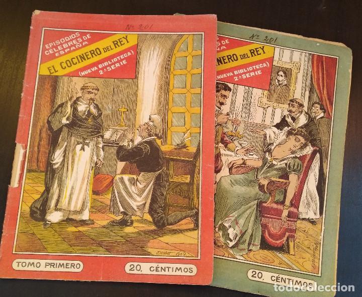 Libros antiguos: El Cocinero del Rey. Episodios Célebres de España. 2 Tomos. Completo. Muy Raro - Foto 5 - 165414682