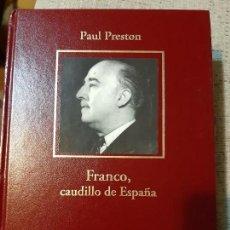 Libros antiguos: PAUL PRESTON. FRANCO, CAUDILLO DE ESPAÑA. Lote 166728622