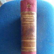 Libros antiguos: LOS COMUNEROS DE PARIS RAMON DE CALA 1871 COMPLETO. Lote 167107768
