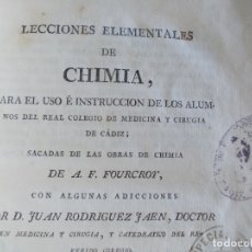 Libros antiguos: LECCIONES ELEMENTALES DE CHIMIA COLEGIO DE MEDICINA DE CADIZ 1830. Lote 167110188
