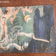 Libros antiguos: VISTAS DE MONTSERRAT. SERRA HERMANOS Y RUSELL. TIPOGRAFÍA LA ACADEMIA. LIT. UTRILLO & RIALP. . Lote 167565844
