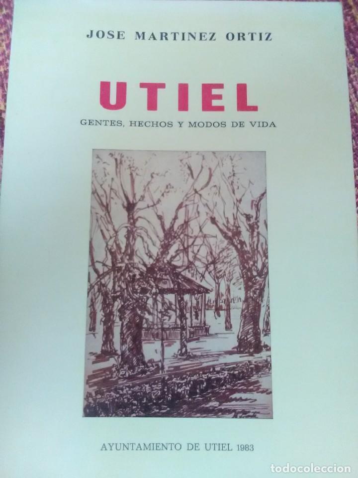 UTIEL GENTES, HECHOS Y MODOS DE VIDA (Libros antiguos (hasta 1936), raros y curiosos - Historia Moderna)