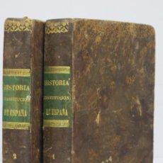 Libros antiguos: 1848.- HISTORIA CONSTITUCIONAL DE LA MONARQUIA ESPAÑOLA. BALTASAR ANDUAGA. 2 TOMOS. Lote 168307776