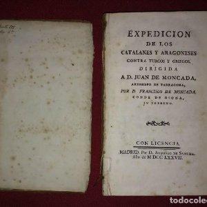 1777 Expedición de los catalanes y aragoneses contra turcos y griegos + grabado de Fco. de Montcada