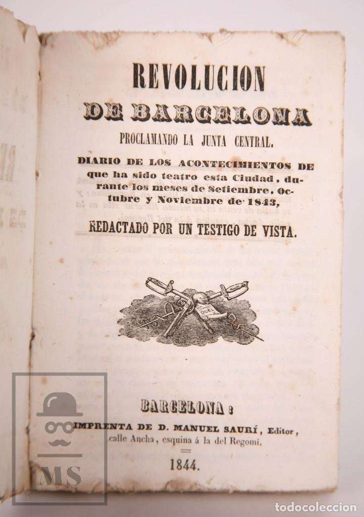 ANTIGUO LIBRO REVOLUCIÓN DE BARCELONA. ACONTECIMIENTOS SEPTIEMBRE 1843 - MANUEL SAURÍ, 1844 (Libros antiguos (hasta 1936), raros y curiosos - Historia Moderna)