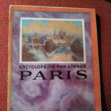Libros antiguos: ENCYCLOPÉDIE PAR L'IMAGE. PARIS LIBRAIRIE HACHETTE PARIS 1924 . Lote 168636876