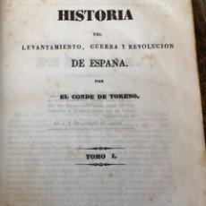 Libros antiguos: HISTORIA DEL LEVANTAMIENTO, GUERRA Y REVOLUCIÓN. CONDE DE TORENO. MADRID 1839. Lote 168813602