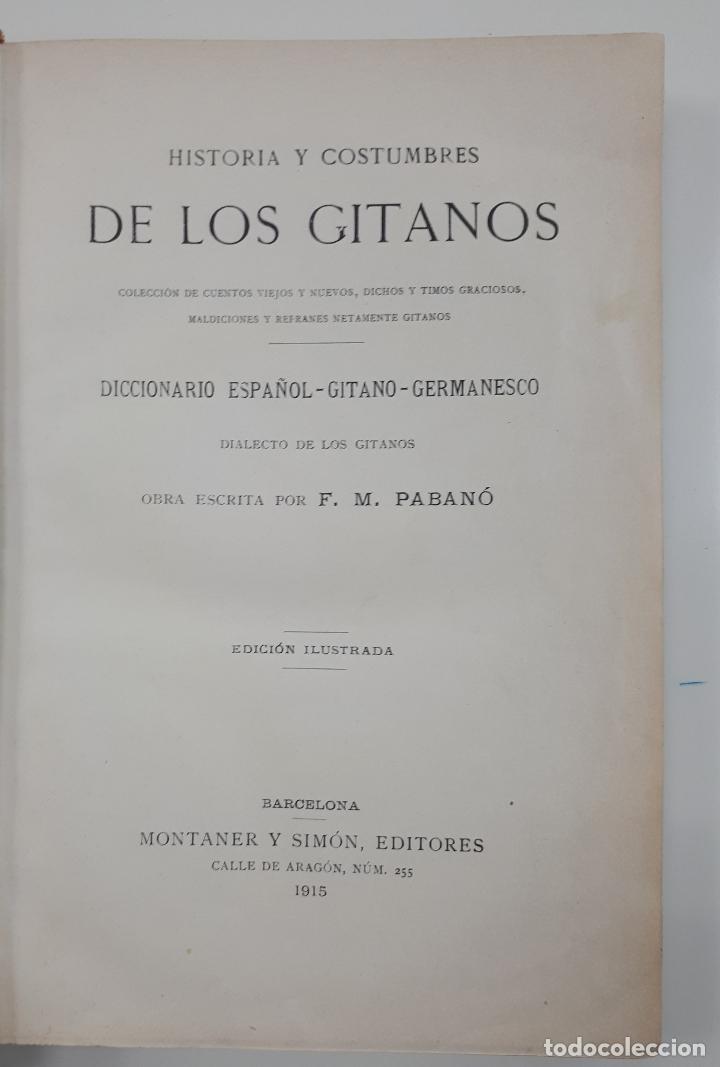 Libros antiguos: PABANÓ, F.M. HISTORIA Y COSTUMBRES DE LOS GITANOS 1915 Diccionario español-gitano - Foto 2 - 169222680