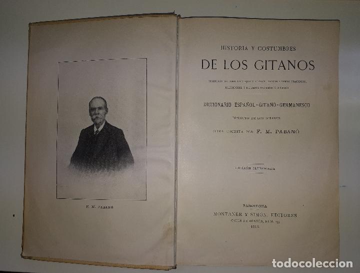 Libros antiguos: PABANÓ, F.M. HISTORIA Y COSTUMBRES DE LOS GITANOS 1915 Diccionario español-gitano - Foto 3 - 169222680