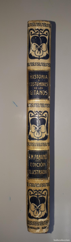 Libros antiguos: PABANÓ, F.M. HISTORIA Y COSTUMBRES DE LOS GITANOS 1915 Diccionario español-gitano - Foto 6 - 169222680