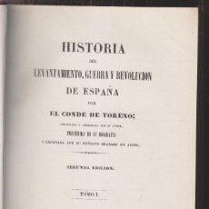 Libros antiguos: CONDE DE TORENO: HISTORIA DEL LEVANTAMIENTO, GUERRA Y REVOLUCIÓN DE ESPAÑA. MADRID, 1848. Lote 170028132