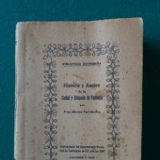 Libros antiguos: HISTORIA Y ANALES DE LA CIUDAD Y OBISPADO DE PLASENCIA. FRAY ALONSO FERNANDEZ. 1952. Lote 170552945