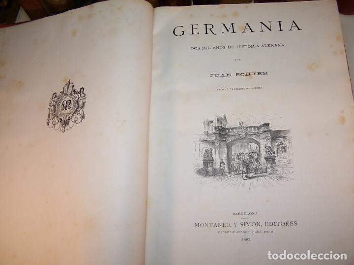 Libros antiguos: Germania. Dos mil años de historia Alemana. Juan Scherr. Barcelona. Montaner y Simón. 1882. - Foto 3 - 170864885