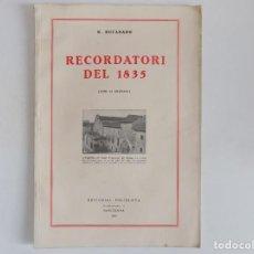 Livros antigos: LIBRERIA GHOTICA. RUCABADO. RECORDATORI DEL 1835. GRAN FOLIO.1935.MUY ILUSTRADO.. Lote 170990558