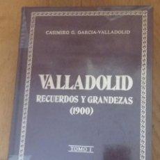 Libros antiguos: TOMO I,VALLADOLID.RECUERDOS Y GRANDEZAS.CASIMIRO G.GARCÍA VALLADOLID. Lote 171114335