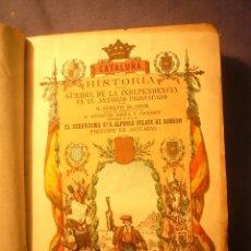 Libros antiguos: ADOLFO BLANCH: - CATALUÑA.HISTORIA DE LA GUERRA DE LA INDEPENDENCIA EN EL PRINCIPADO (TOMO I) (1861). Lote 171976015