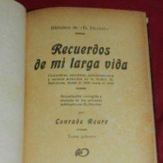 Libros antiguos: (MF) CONRADO ROURE - RECUERDOS DE MI LARGA VIDA, 3 TOMOS, COMPLETO, BARCELONA 1925. Lote 172156218
