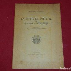 Livros antigos: (MF) JOAN DANÉS Y VERNEDAS - LA VALL Y EL MONESTIR DE SANT JOAN DE LES ABADESSES 1912. Lote 172749652
