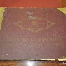 Libros antiguos: BALEARES. LIBRO DE LA REPUBLICA DEL 14 DE ABRIL DE 1931. CRUZ PALOMINO. 1932. 400 PÁG. BALEARS . Lote 173194985