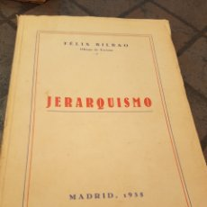 Libros antiguos: JERARQUISMO 1935 FÉLIX BILBAO. Lote 173634937