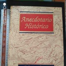 Libros antiguos: ANECDOTARIO HISTORICO. Lote 173727643